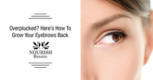 Overplucked? Here's How To Grow Your Eyebrows Back