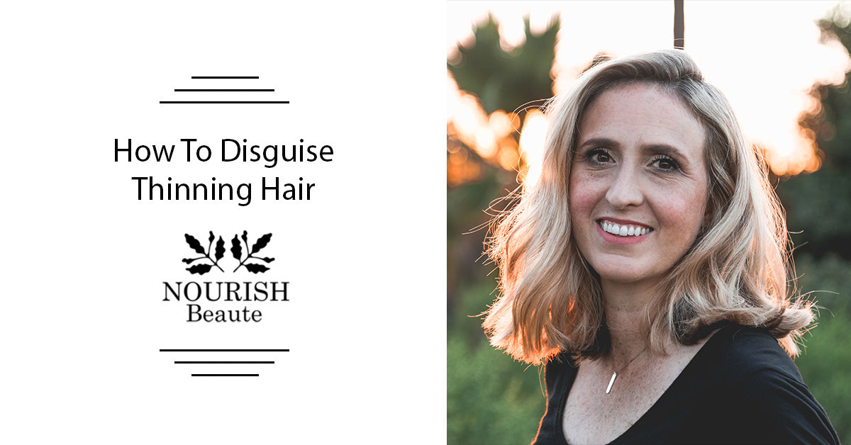 How To Disguise Thinning Hair