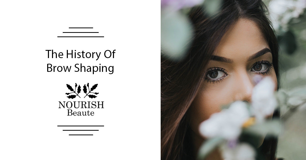 The History Of Brow Shaping