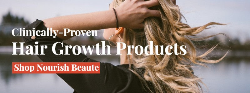 Clinically Proven Hair Growth Products