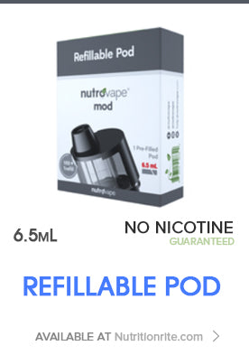 Refillable POD | 6.5L | No Nicotine Guaranteed | Available at Nutritionrite.com