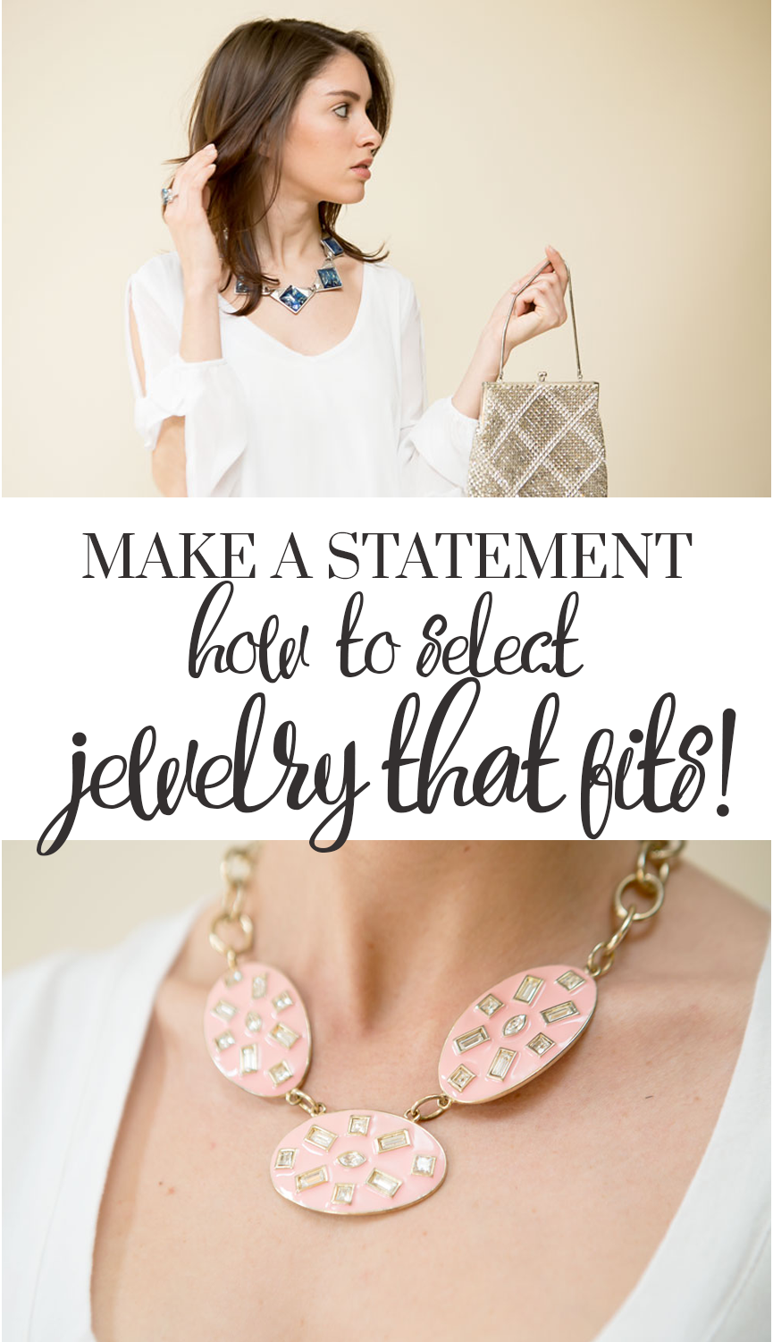 Make a Statement... How To Select Pieces That Fit