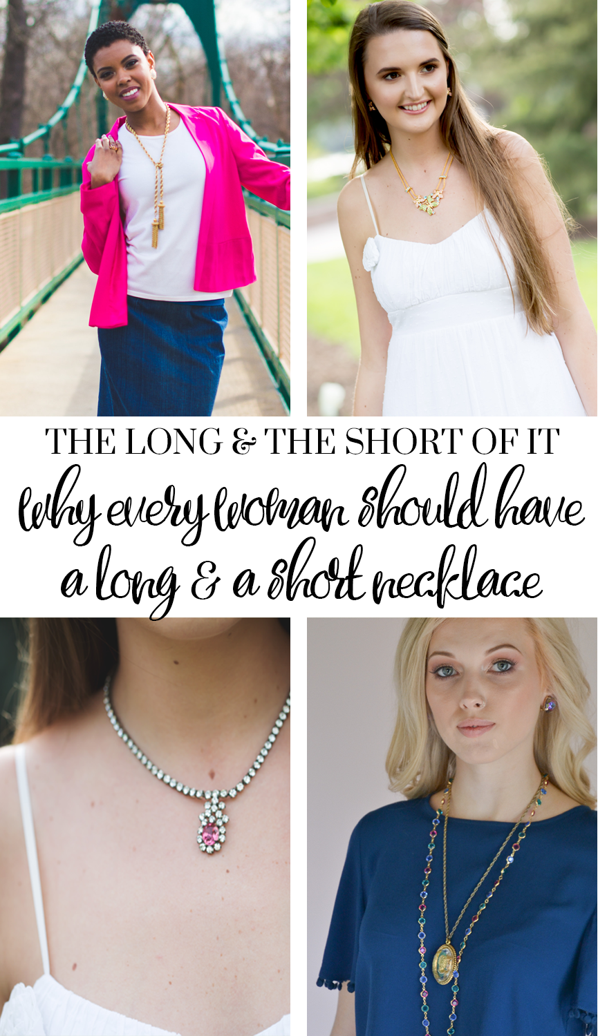 Why every woman should have a long and a short necklace