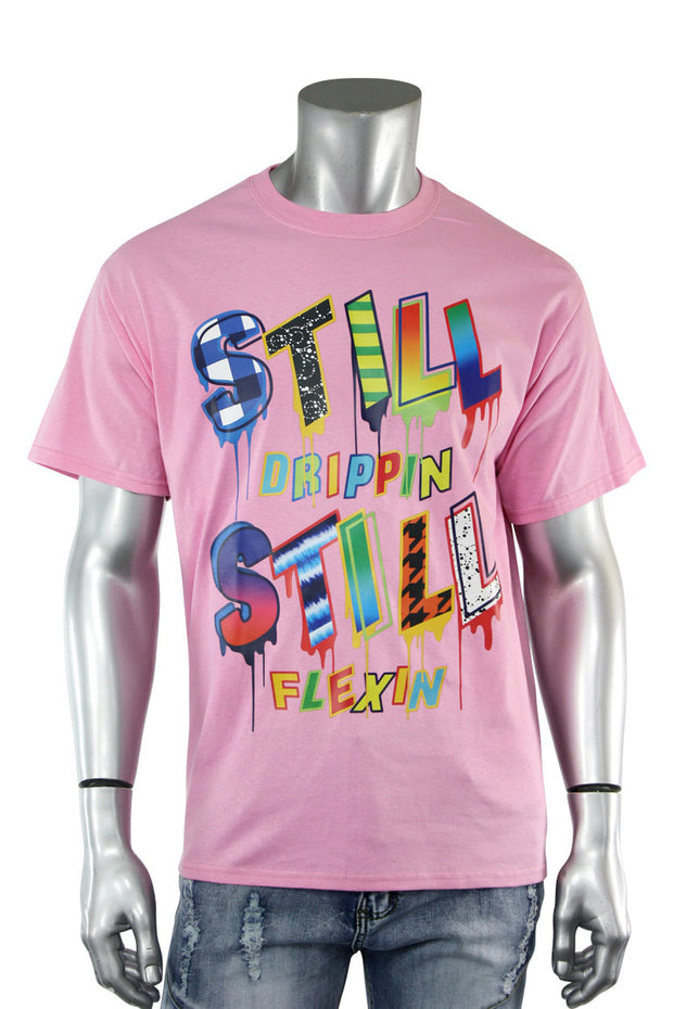 Still Drippin Still Flexin Tee Pink (5011)