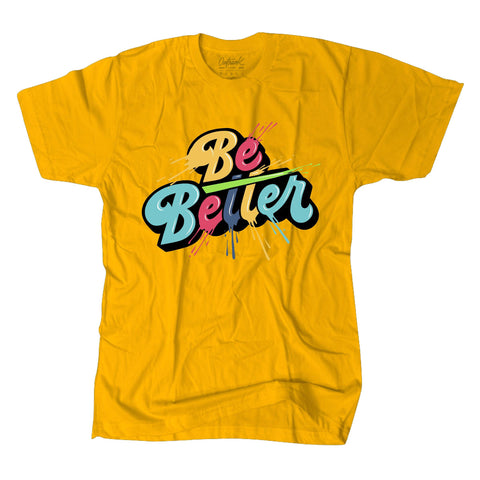Be Better Premium Tee Gold (OR1275)