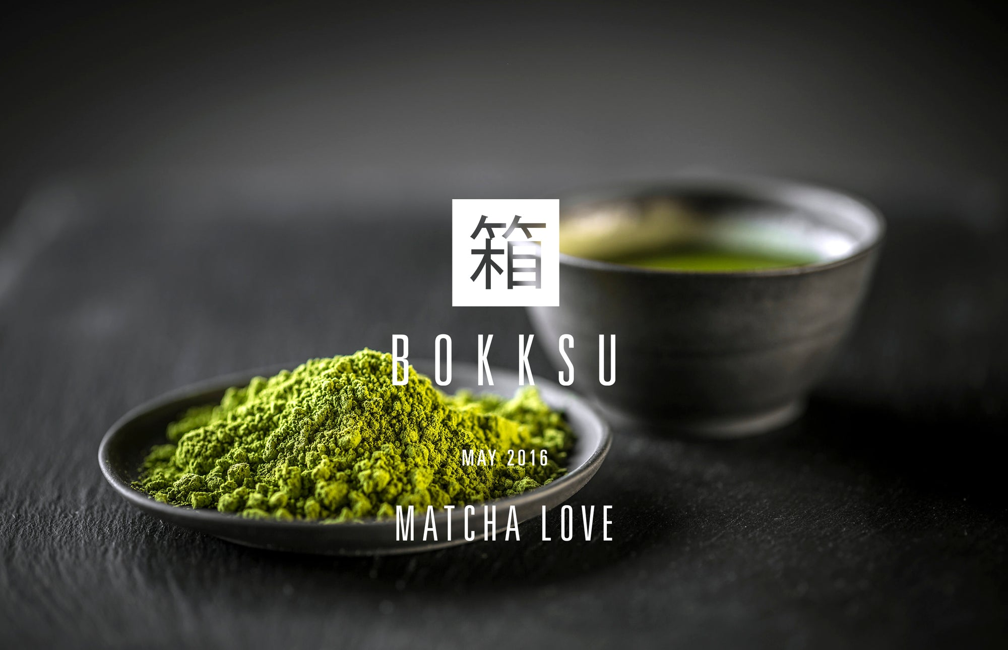 May Unboxed: Matcha Love
