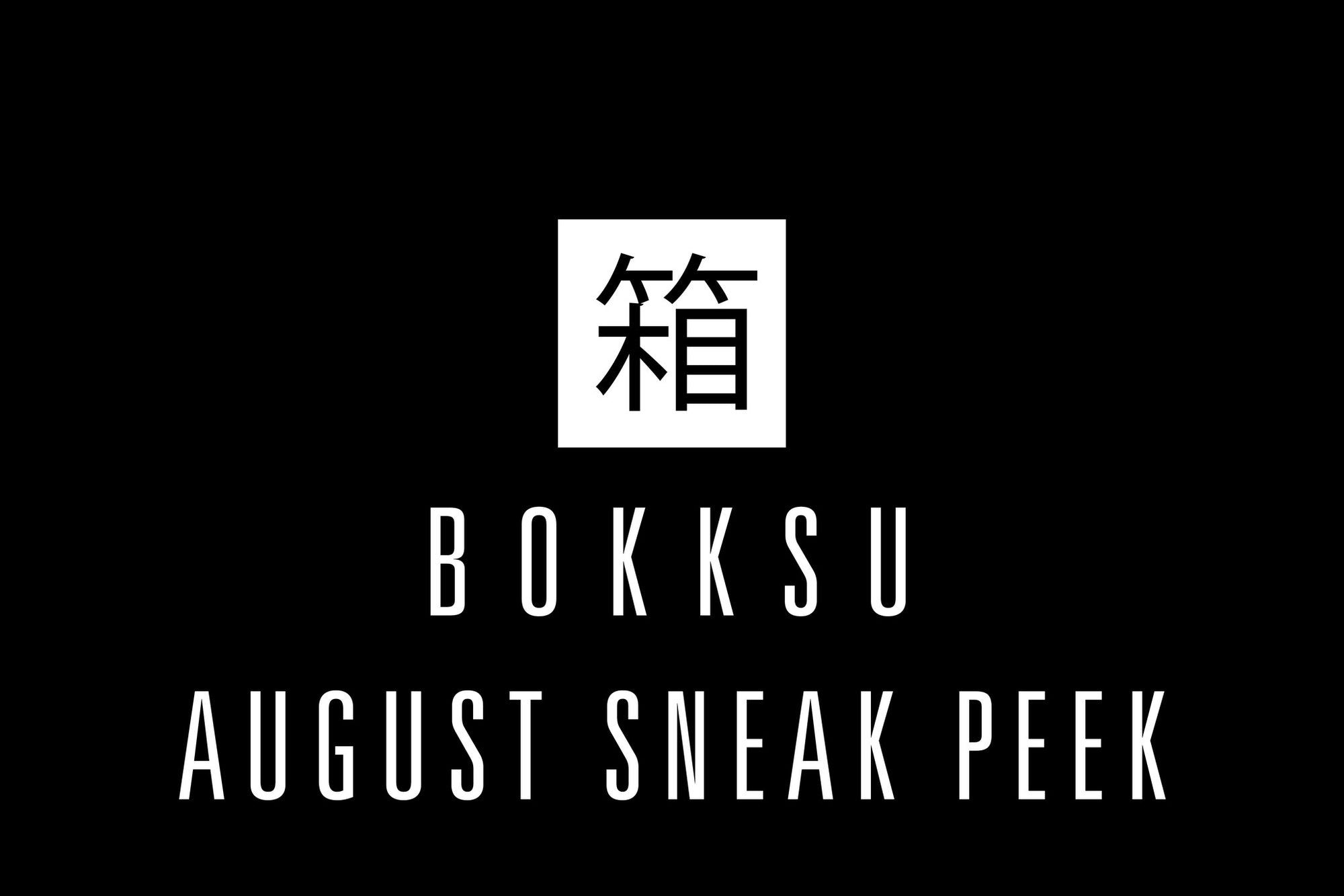 August Full Sneak Peek: Kuro