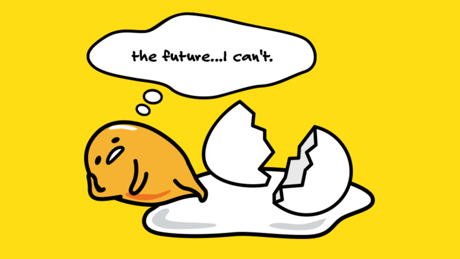 7 Times Gudetama Was All of Us