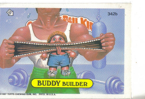 Garbage Pail Kids 1987 #342b Buddy Builder