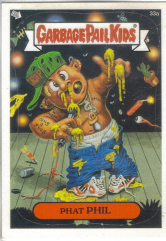 Garbage Pail Kids 2003 #33a Phat Phil