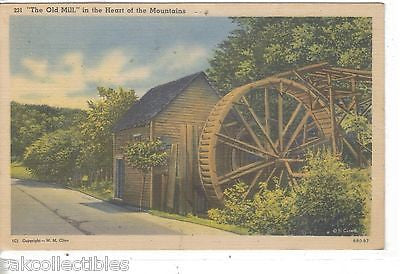 """The Old Mill"" in The Heart of The Mountains (Linen Post Card) - Cakcollectibles"