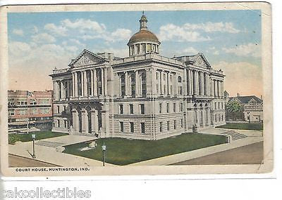 Court House-Huntington,Indiana 1916 - Cakcollectibles - 1