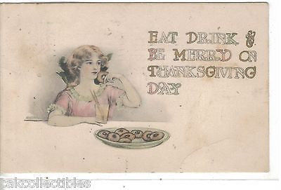 Eat,Drink & Be Merry on Thanksgiving Day 1911 - Cakcollectibles - 1