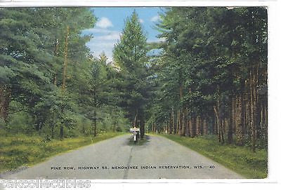 Pine Row,Highway 55-Menominee Indian Reservation,Wisconsin 1949 - Cakcollectibles