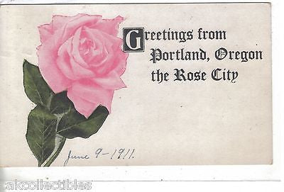 Greetings from Portland,Oregon the Rose City (Pink Rose) 1911 - Cakcollectibles