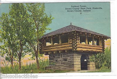 Lookout Tower,Brown County State Park-Nashville,Brown County,Indiana 1953 - Cakcollectibles