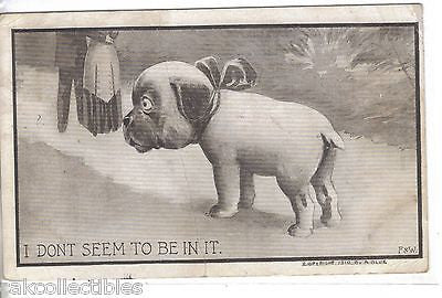 """I Don't Seem To Be In It"""" Dog 1910 - Cakcollectibles"