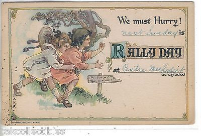 """We Must Hurry""-Rally Day Post Card-C.M. Burd 1922 - Cakcollectibles - 1"