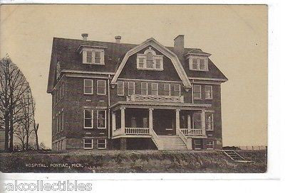 Hospital-Pontiac,Michigan 1909 - Cakcollectibles - 1