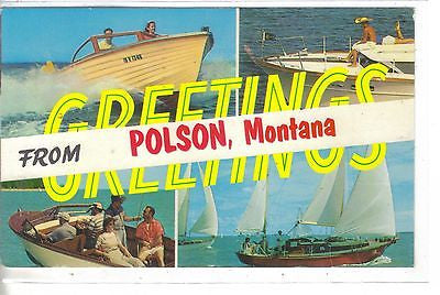 Greetings from Polson,Montana (Multi View Boats) - Cakcollectibles