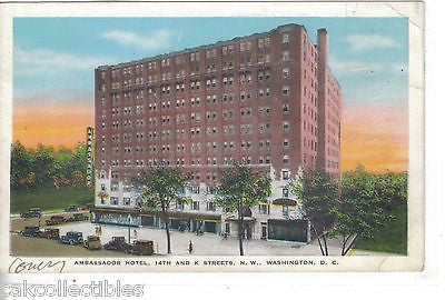 Ambassador Hotel-Washington,D.C. - Cakcollectibles