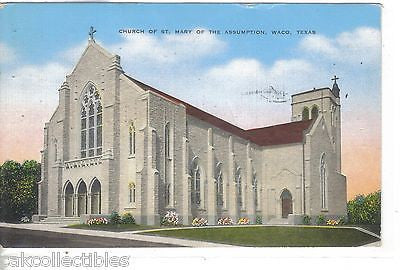 Church of St. Mary of The Assumption-Waco,Texas 1944 - Cakcollectibles