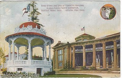 Band Stand & End of Forestry Building,Alaska-Yukon-Pacfic Expo-Seattle 1909 - Cakcollectibles
