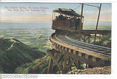 The Circular Bridge,Mt. Lowe Division,Pac, Elect. Ry.-Los Angeles,California - Cakcollectibles