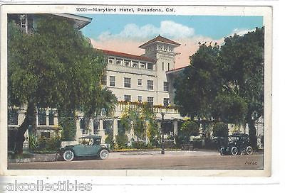 Maryland Hotel-Pasadena,California - Cakcollectibles