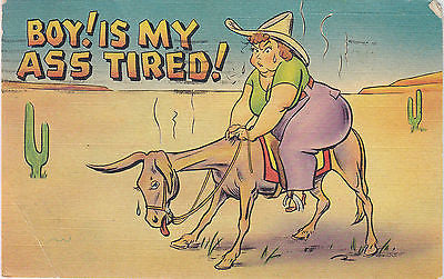 """Boy! Is My Ass Tired"" Linen Comic Postcard - Cakcollectibles - 1"