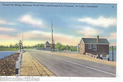 Grand Isle Bridge between North Hero and Grand Isle-Vermont on Lake Champlain - Cakcollectibles