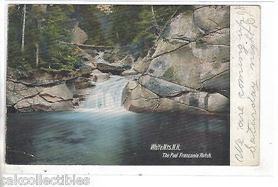 The Pool,Franconia Notch-White Mts.,New Hampshire 1906 - Cakcollectibles