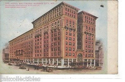 The Hotel Baltimore-Kansas City,Missouri 1911 - Cakcollectibles - 1
