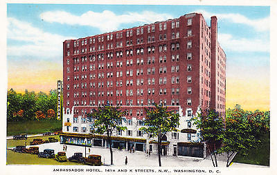 Ambassador Hotel Washington D. C. Postcard - Cakcollectibles