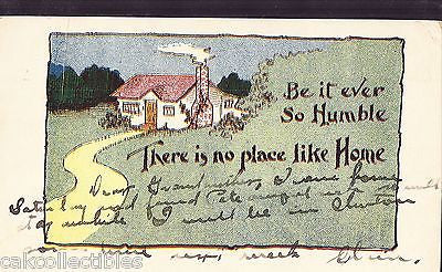Be It Ever So Humble-There is No Place Like Home 1911 - Cakcollectibles