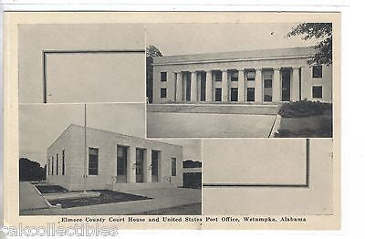 Elmore County Court House and U.S. Post Office-Wetumpka,Alabama - Cakcollectibles