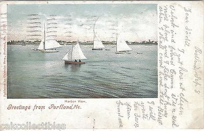 Harbor View-Greetings from Portland,Maine 1904 - Cakcollectibles