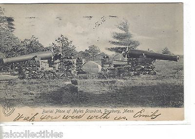 Burial Place of Myles Standish-Duxbury,Massachusetts 1910 - Cakcollectibles - 1