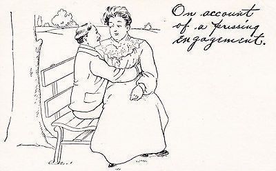 On Account Of A Pressing Engagement Comic Postcard - Cakcollectibles