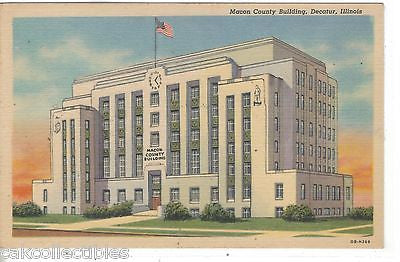 Macon County Building-Decatur,Illinois - Cakcollectibles