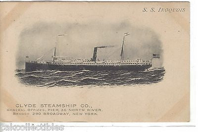 S.S. Iroquois-Clyde Steamship Co. 1908 - Cakcollectibles