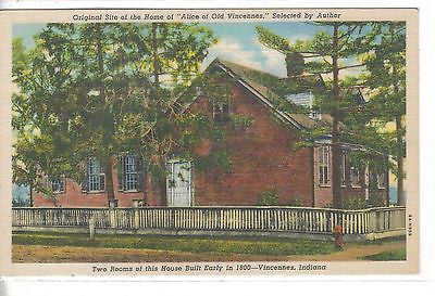 "Original Site of the Home of ""Alice of Old Vincennes""-Indiana - Cakcollectibles"