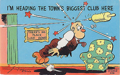 There's No Place Like Home Linen Comic Postcard - Cakcollectibles - 1