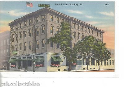 Hotel Edison-Sunbury,Pennsylvania - Cakcollectibles