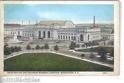 Union Station and Columbus Memorial Fountain-Washington,D.C. - Cakcollectibles