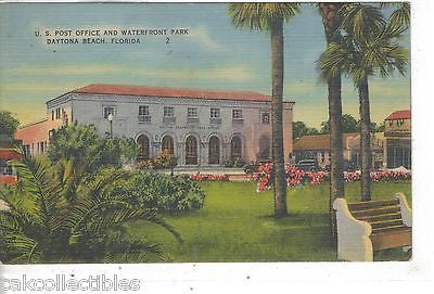 U.S. Post Office and Waterfront Park-Daytona Beach,Florida - Cakcollectibles