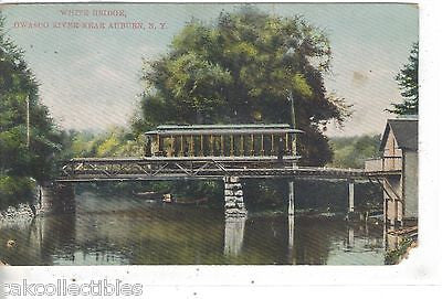 White Bridge,Owasco River near Auburn,New York 1909 - Cakcollectibles - 1