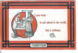 Funnyism Post Card-If you want to get ahead in the world,buy a cabbage old postcard front