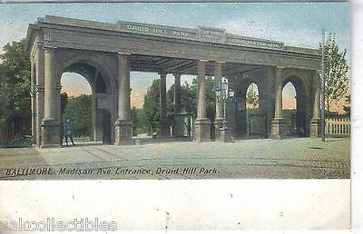 Madison Avenue Entrance,Druid Hill Park-Baltimore,Maryland UDB - Cakcollectibles