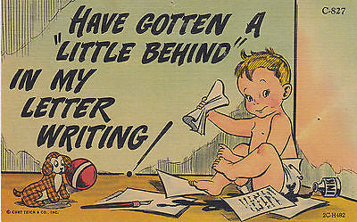 Have Gotten A Little Behind Linen Comic Postcard - Cakcollectibles - 1